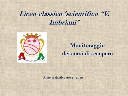 "Liceo classico/scientifico ""V. Imbriani"""