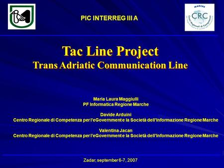 Trans Adriatic Communication Line PF Informatica Regione Marche