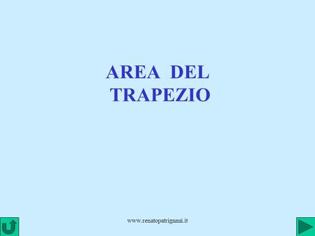 AREA DEL TRAPEZIO www.renatopatrignani.it.