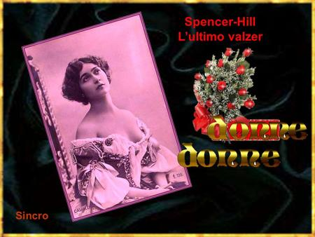 Spencer-Hill L'ultimo valzer