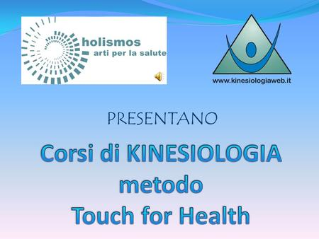 Corsi di KINESIOLOGIA metodo Touch for Health