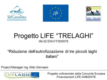 "Progetto LIFE ""TRELAGHI"" life 02 ENV/IT/000079"