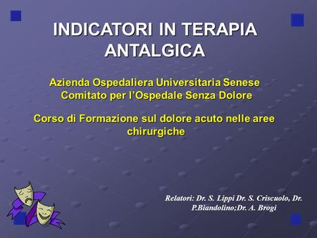 INDICATORI IN TERAPIA ANTALGICA