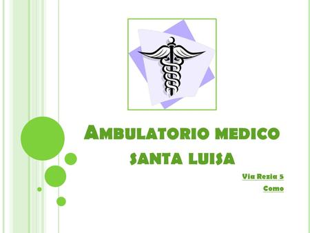 Ambulatorio medico santa luisa