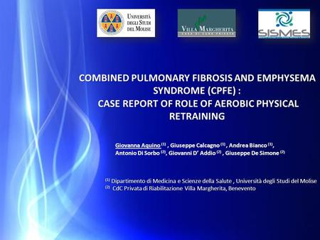 COMBINED PULMONARY FIBROSIS AND EMPHYSEMA SYNDROME (CPFE) :