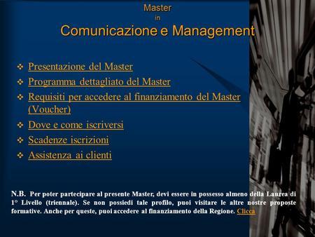 Master in Comunicazione Multimediale Strategica Presentazione del Master Programma dettagliato ...