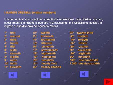 I NUMERI ORDINALI (ordinal numbers)