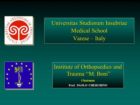 Universitas Studiorum Insubriae Medical School Varese – Italy