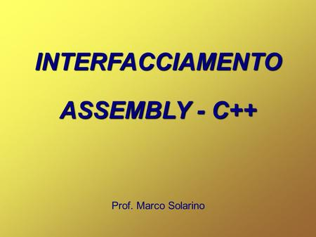 INTERFACCIAMENTO ASSEMBLY - C++