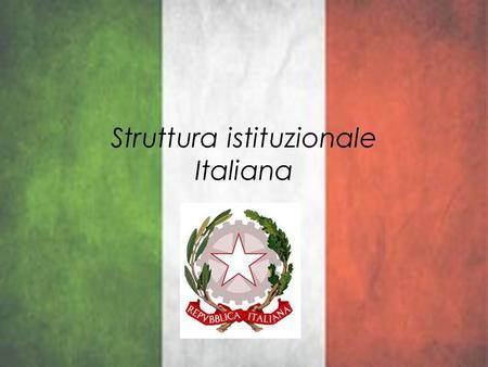 Repubblica presidenziale repubblica parlamentare for Repubblica parlamentare italiana