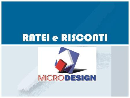 RATEI e RISCONTI.