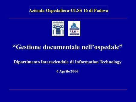 """Gestione documentale nell'ospedale"""
