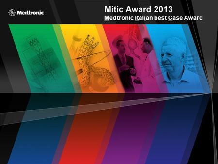 Mitic Award 2013 Medtronic Italian best Case Award.