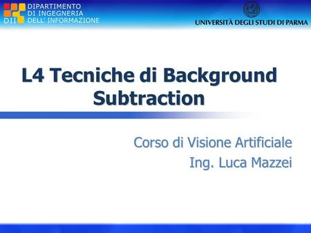 L4 Tecniche di Background Subtraction