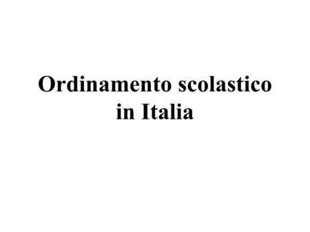 Ordinamento scolastico in Italia