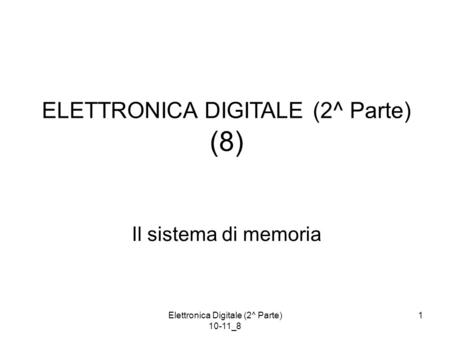 ELETTRONICA DIGITALE (2^ Parte) (8)