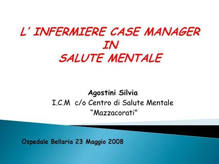 L' INFERMIERE CASE MANAGER IN SALUTE MENTALE