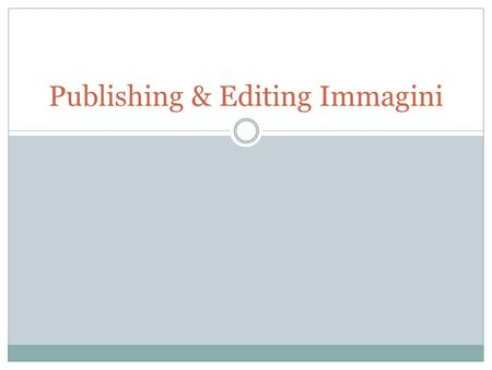 Publishing & Editing Immagini