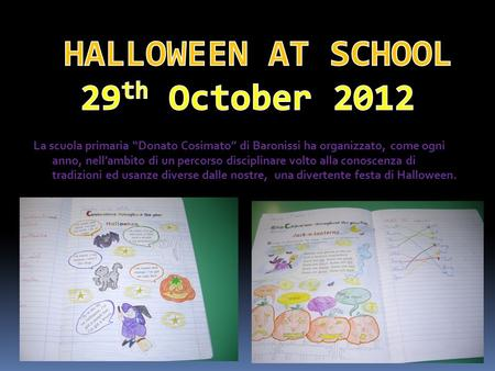 HALLOWEEN AT SCHOOL 29th October 2012
