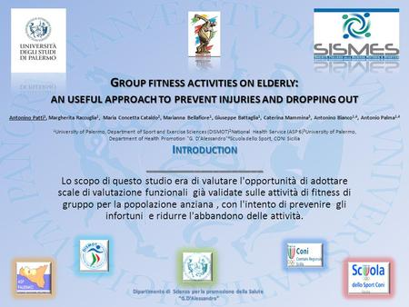 G ROUP FITNESS ACTIVITIES ON ELDERLY : AN USEFUL APPROACH TO PREVENT INJURIES AND DROPPING OUT G ROUP FITNESS ACTIVITIES ON ELDERLY : AN USEFUL APPROACH.