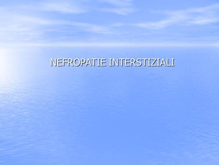 NEFROPATIE INTERSTIZIALI