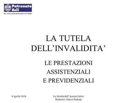 LA TUTELA DELL'INVALIDITA'