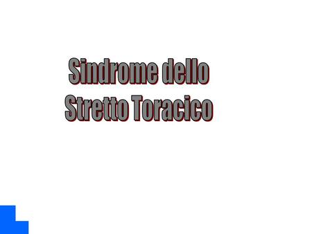 Storia Sindrome dello Stretto Toracico Sindrome dello Sbocco Toracico Thoracic Outlet Sindrome [TOS] 1906 Naffzinger descrive la sindrome degli scaleni.
