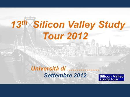 13th Silicon Valley Study Tour 2012