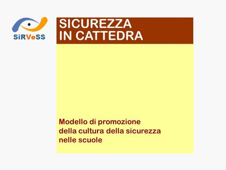 SICUREZZA IN CATTEDRA SiRVeSS