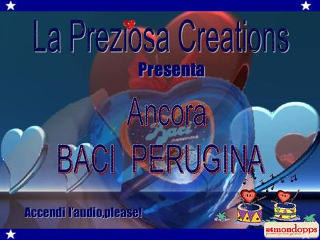 Presenta La Preziosa Creations Accendi l'audio,please! Ancora