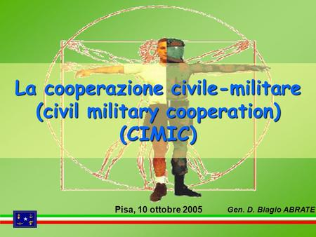La cooperazione civile-militare (civil military cooperation) (CIMIC)