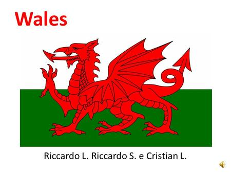 Wales Riccardo L. Riccardo S. e Cristian L.. Population The surface of Wales is 20,779 km ² and population of over 3 million in habitants. In the mountainous.