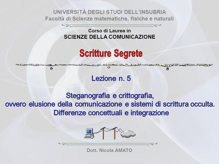 Scritture segrete lezione n 6 storia della steganografia for Design della comunicazione universita