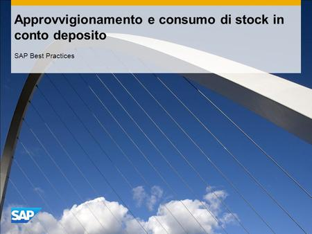 Approvvigionamento e consumo di stock in conto deposito SAP Best Practices.