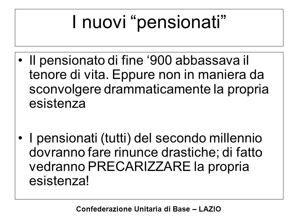 Confederazione Unitaria di Base – LAZIO I nuovi poveri Gli attuali co.co.co.