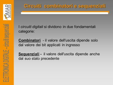 ELETTRONICA DIGITALE – circuiti sequenziali