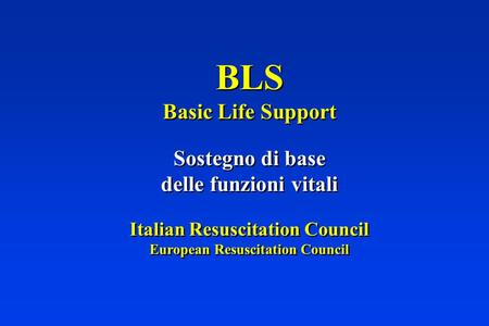 Italian Resuscitation Council European Resuscitation Council