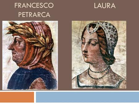 FRANCESCO Petrarca LAURA.