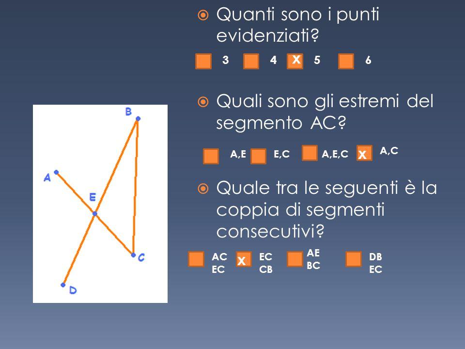  Quale tra le seguenti è la coppia di segmenti adiacenti.