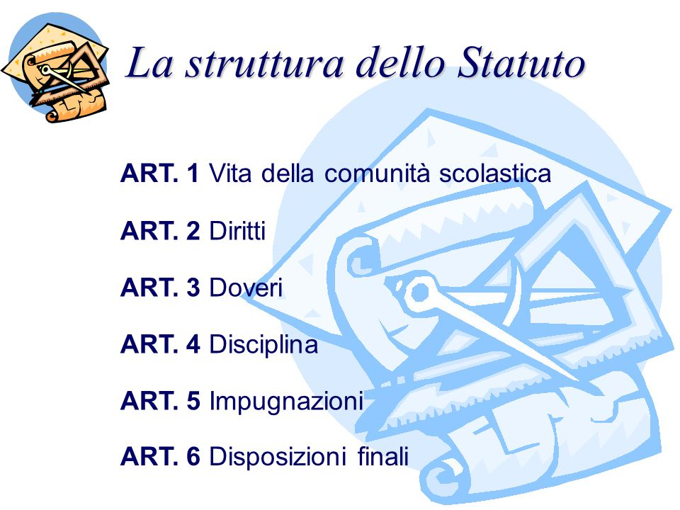 Articolo 1 COMUNITÁ SCOLASTICA VITA DELLA COMMA 1 La scuola è luogo di formazione e d educazione mediante lo studio, l acquisizione delle conoscenze e lo sviluppo della coscienza critica.