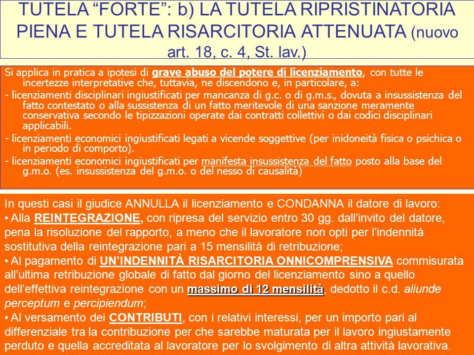 38 TUTELA FORTE : c) TUTELA ECONOMICA (nuovo art.