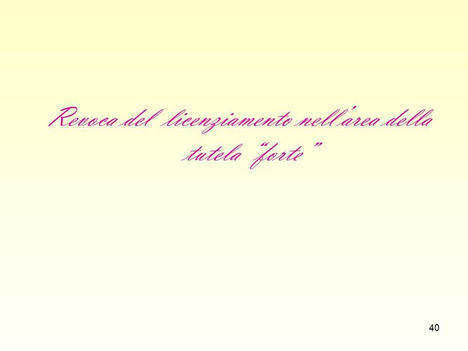 41 REVOCA DEL LICENZIAMENTO (ART.18, c. 10, St.
