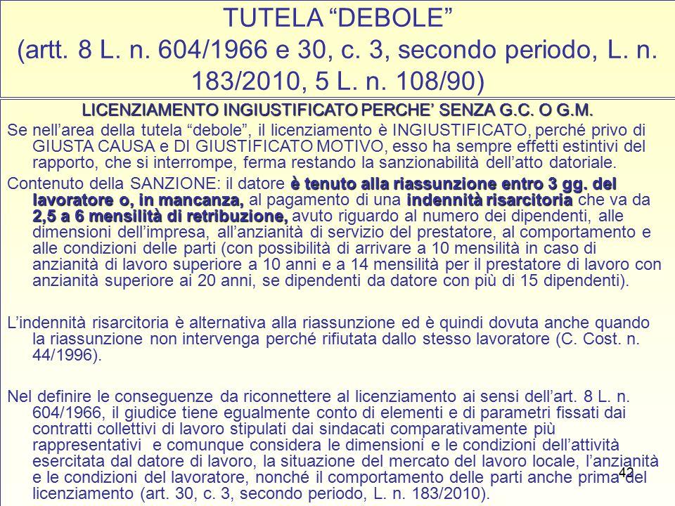 43 SEGUE: TUTELA DEBOLE (artt.8 L. n. 604/1966 e 30, c.