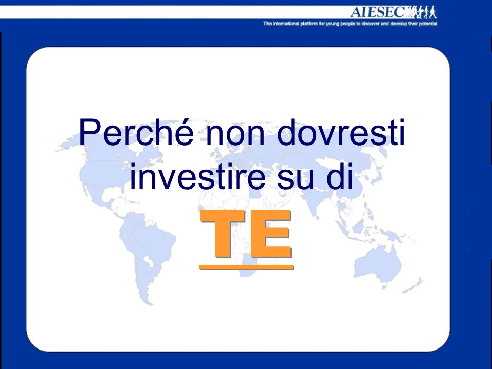 AIESEC It's up to You! (dipende da te…)