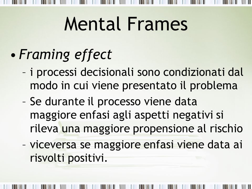 Prospect Theory Daniel Kahneman e Amos Tversky, Prospect Theory = teoria delle aspettative prospect Vs expectation –expectation - connotato di soggettività –Prospect - maggiore oggettività riferibile expectation: the act of expecting or looking forward to an event as about to happen; (…) prospect of future possession, wealth or other good fortune; anything depending on the happening of some uncertain event prospect: to look forward; anticipation; expectation.