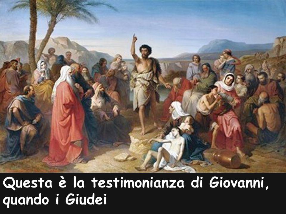 gli inviarono da Gerusalem- me sacerdoti e levìti a interrogarlo: «Tu, chi sei?».