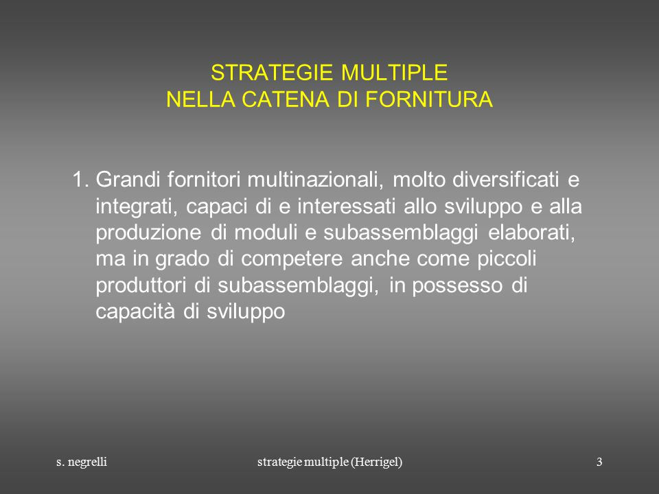 s.negrellistrategie multiple (Herrigel)4 STRATEGIE MULTIPLE NELLA CATENA DI FORNITURA 2.