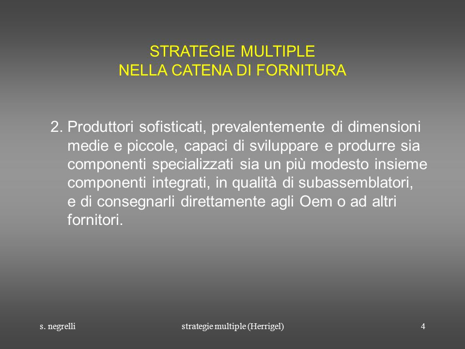 s.negrellistrategie multiple (Herrigel)5 STRATEGIE MULTIPLE NELLA CATENA DI FORNITURA 3.