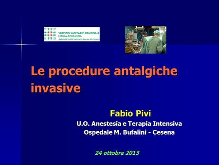 Le procedure antalgiche invasive