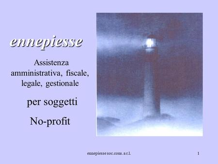 Ennepiesse soc.cons. a r.l.1 ennepiesse Assistenza amministrativa, fiscale, legale, gestionale per soggetti No-profit.